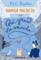 Couverture Hamish Macbeth, tome 1 : Qui prend la mouche  Editions Albin Michel 2019