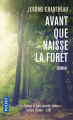 Couverture Avant que naisse la forêt Editions Pocket 2018