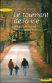 Couverture Le tournant de la vie / Une flamme pour l'amour Editions Succès du livre 2006