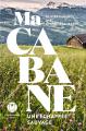 Couverture Ma cabane : une échappée sauvage Editions L'Iconoclaste 2019