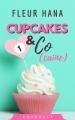 Couverture Cupcakes & Co(caïne), partie 1 Editions Autoédité 2019