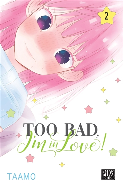 Couverture Too bad, I'm in love !, tome 2