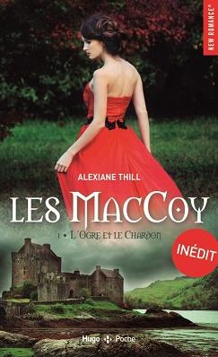 Couverture Les MacCoy, tome 1 : L'ogre et le chardon