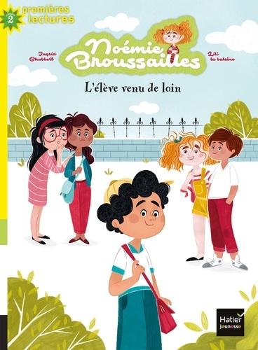 Couverture Noémie Broussailles, tome 2 : L'élève venu de loin