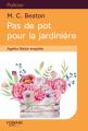 Couverture Agatha Raisin enquête, tome 03 : Pas de pot pour la jardinière Editions Feryane 2016