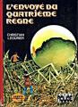 Couverture Le Cycle de Jarvis, tome 3 : L'envoyé du quatrième règne Editions Hachette (Poche rouge) 1976