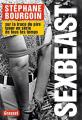 Couverture Sex Beast : Sur la trace du pire tueur en série de tous les temps Editions Grasset 2017
