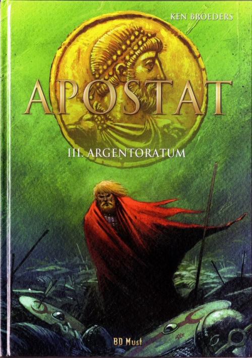Couverture Apostat, tome 3 : Argentoratum
