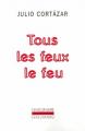 Couverture Tous les feux le feu  Editions Gallimard  2004
