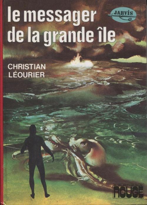 Couverture Le Cycle de Jarvis, tome 1 : Le Messager de la Grande Île