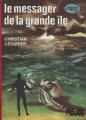 Couverture Le Cycle de Jarvis, tome 1 : Le Messager de la Grande Île Editions Hachette (Bibliothèque Rouge) 1974