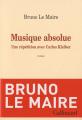 Couverture Musique absolue: Une répétition avec Carlos Kleiber Editions Gallimard  (L'infini) 2012