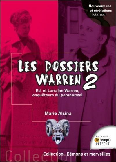 Couverture Les dossiers Warren, tome 2 : Ed & Lorraine Warren, enquêteurs du paranormal