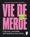 Couverture vie de merde : plus de 850 preuves Editions Privé 2008