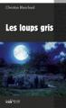Couverture Les Loups Gris Editions du Palémon 2013