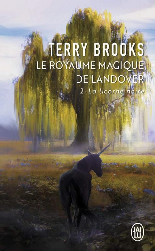 Couverture Le Royaume Magique de Landover, tome 2 : La Licorne noire