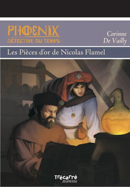 Couverture Phoenix, détective du temps : Les pièces d'or de Nicolas Flamel