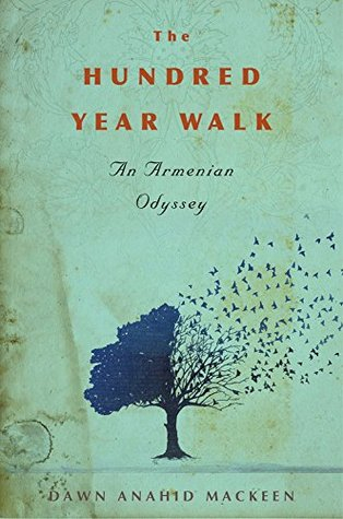 Couverture The Hundred-Year Walk: An Armenian Odyssey