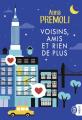 Couverture Voisins, amis et rien de plus Editions J'ai Lu (Lj) 2019