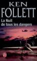 Couverture La Nuit de tous les dangers Editions Le Livre de Poche 2004