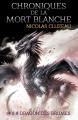 Couverture Chroniques de la mort blanche, tome 3 : Dragon des brumes Editions L'Archipel (Galapagos) 2015