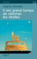 Couverture Il est grand temps de rallumer les étoiles Editions Feryane (Gros Caracteres) 2018