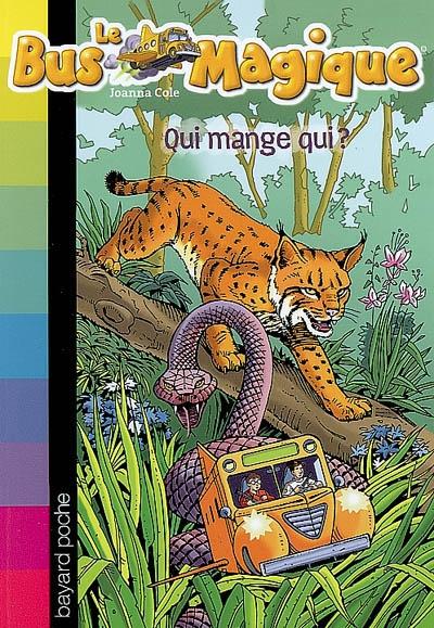 Couverture Le bus magique, tome 16 : Qui mange qui ?