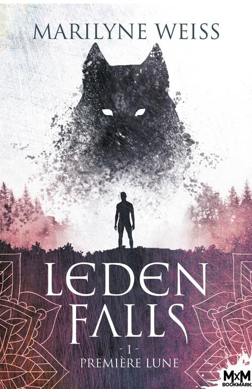 Couverture Leden Falls, tome 1 : Première lune