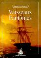 Couverture Vaisseaux fantômes Editions L'Ancre de Marine 1999