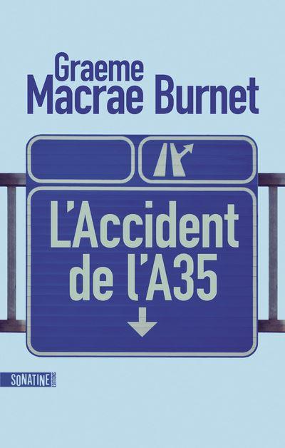 Couverture L'accident de l'A35