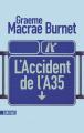 Couverture L'accident de l'A35  Editions Sonatine 2019
