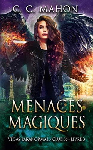 Couverture Vegas paranormal/Club 66, tome 3 : Menaces magiques