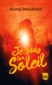 Couverture Je suis ton soleil Editions France Loisirs 2019