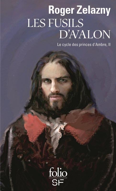 Couverture Le Cycle des Princes d'Ambre, tome 02 : Les Fusils d'Avalon