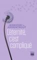 Couverture L'éternité c'est compliqué Editions France Loisirs 2019