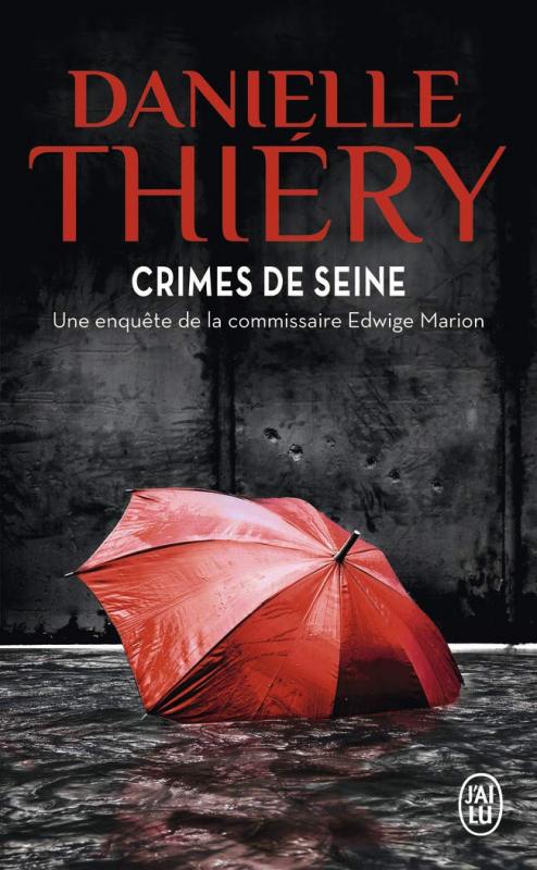 Couverture Commissaire Edwige Marion, tome 08 : Crimes de Seine