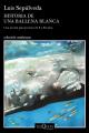 Couverture Histoire d'une baleine blanche Editions Tusquets (Andanzas) 2019