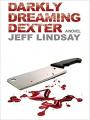 Couverture Dexter, tome 1 : Ce cher Dexter Editions Chivers Press Bath 2004