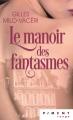 Couverture Le manoir des fantasmes Editions France Loisirs (Piment - Rouge) 2019