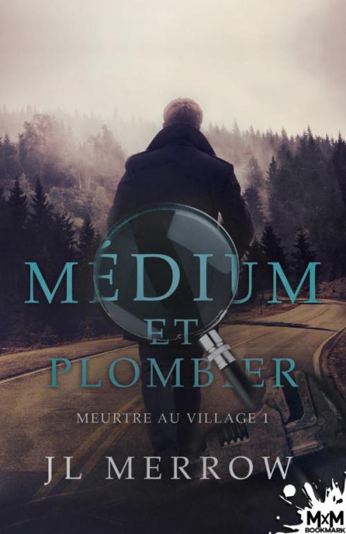 Couverture Médium et plombier, tome 1 : Meurtre au village