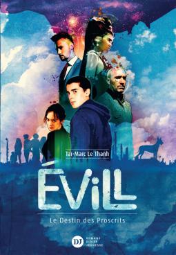 Couverture Evill : Le destin des proscrits