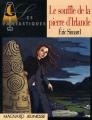 Couverture Le souffle de la pierre d'Irlande, tome 1 : Le feu Editions Magnard (Les fantastiques) 1999