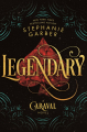 Couverture Caraval, tome 2 : Legendary Editions Flatiron Books 2018