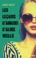 Couverture Les leçons d'amour d'Alice Wells Editions 12-21 2018