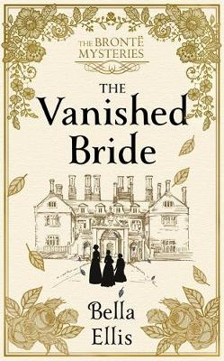 Couverture The Brontë Mysteries, book 1: The vanished bride