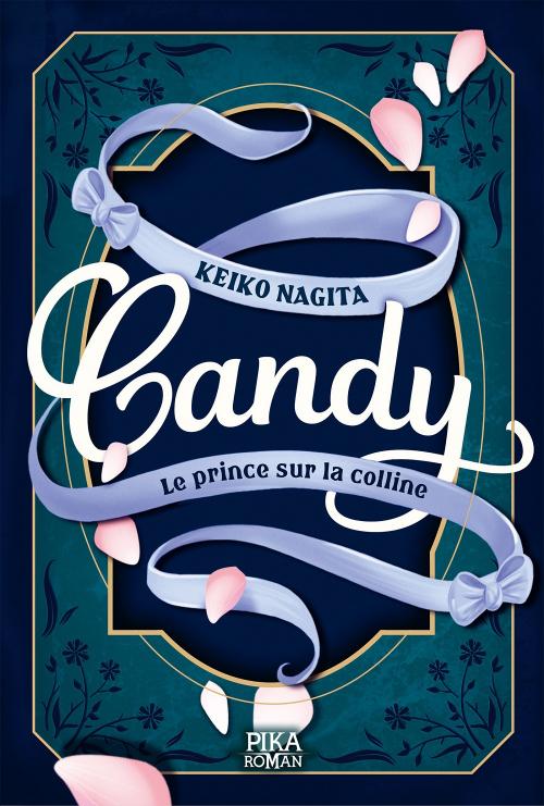 Couverture Candy, tome 2 : Le prince sur la colline