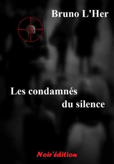 Couverture Les condamnés du silence