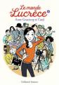 Couverture Le monde de Lucrèce, tome 3 Editions Gallimard  (Jeunesse) 2019