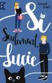 Couverture Si seulement Lucie Editions Hachette 2019