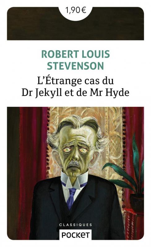 Couverture L'étrange cas du docteur Jekyll et de M. Hyde / L'étrange cas du Dr. Jekyll et de M. Hyde / Docteur Jekyll et mister Hyde / Dr. Jekyll et mr. Hyde